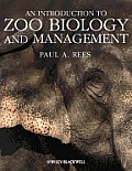 An Introduction to Zoo Biology and Management