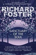 Sanctuary of the Soul: a Journey Into Meditative Prayer