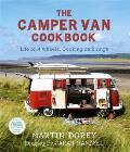 Camper Van Cookbook: Life on 4 Wheels, Cooking on 2 Rings