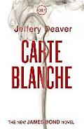 Carte Blanche The New James Bond Novel