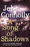 Song of Shadows a Charlie Parker Thriller Uk