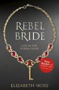 Rebel Bride