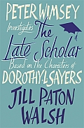 Peter Wimsey Investigates the Late Scholar