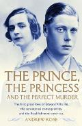 Prince, the Princess and the Perfect Murder