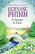 A Lesson in Love: A Little Village School Novel (Little Village School Novels)