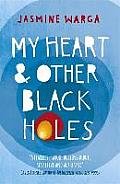 My Heart & Other Black Holes