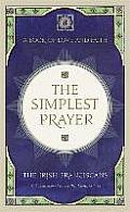 Simplest Prayer: a Book of Love and Faith