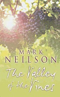 The Valley of the Vines (Large Print)