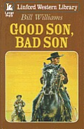 Good Son, Bad Son (Large Print) (S)