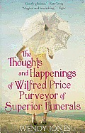 Thoughts and Happenings of Wilfred Price, Purveyor of