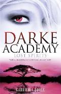 Darke Academy #4: Lost Spirits