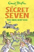 Three Cheers, Secret Seven