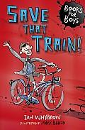 Save That Train!