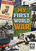 My First World War