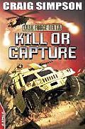 Kill or Capture