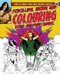 Pencilling, Inking and Colouring Your Graphic Novel