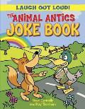 Animal Antics Joke Book