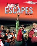 Daring Escapes