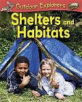 Shelters and Habitats