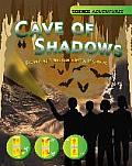 Cave of Shadows - Explore Light and Use Science To Survive