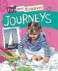 Play and Discover: Journeys