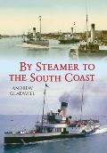 Steamers to the South Coast