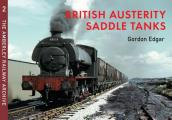 British Austerity Saddle Tanks: Austerity Locomotives
