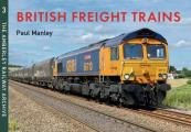 British Freight Trains: Moving the Goods (Amberley Railway Archive)