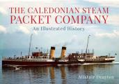 Caledonian Steam Packet Co.: An Illustrated History 1889 -1973