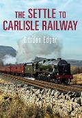 The Settle to Carlisle Railway