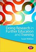 Doing Research in Further Education and Training (Achieving QTLS)
