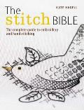 Stitch Bible a Comprehensive Guide to 225 Embroidery Stitches & Techniques