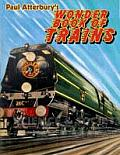 Paul Atterburys Wonder Book of Trains