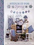 Stitch It for Spring Seasonal Sewing Projects to Craft & Quilt