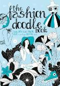Fashion Doodle Book Draw Sketch Scribble Imagine Create & Nourish Your Creative Talents