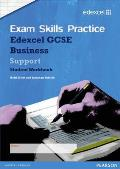 Edexcel Gcse Business Exam Skills Practice Workbook - Support