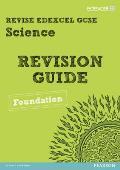 Revise Edexcel: Edexcel Gcse Science Revision Guide - Foundation