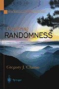 Exploring Randomness (Discrete Mathematics and Theoretical Computer Science)