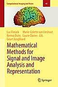 Computational Imaging and Vision #41: Mathematical Methods for Signal and Image Analysis and Representation