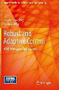 Robust and Adaptive Control: With Aerospace Applications (Advanced Textbooks in Control and Signal Processing)