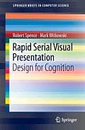 Rapid Serial Visual Presentation: Design for Cognition (Springerbriefs in Computer Science)