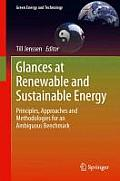 Glances at Renewable and Sustainable Energy: Principles, Approaches and Methodologies for an Ambiguous Benchmark (Green Energy and Technology)