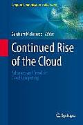 Continued Rise of the Cloud: Advances and Trends in Cloud Computing (Computer Communications and Networks)