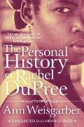 Personal History of Rachel Dupree