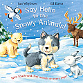 Say Hello to the Snowy Animals! (Say Hello)