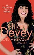 Bold As Brass: My Story
