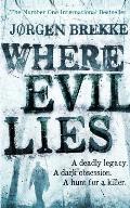 Where Evil Lies