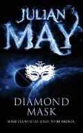 Diamond Mask: the Galactic Milieu Series: Book Two