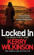 Locked In: a DS Jessica Daniel Novel