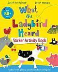 What the Ladybird Heard Sticker Activity Book